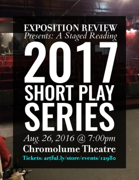 Exposition Review Presents: 2017 Short Play Series